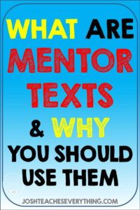 What are mentor texts?  How can you use them?  Time-saving tips and ideas and suggestions along with a free guide to get you using mentor texts!