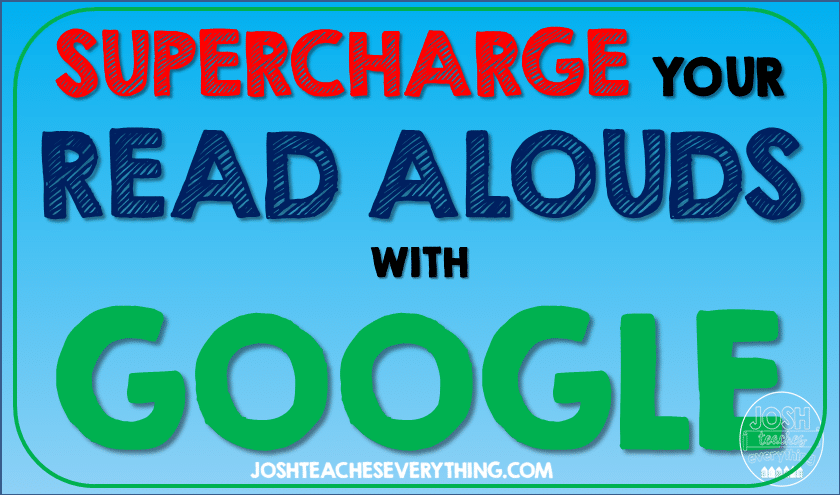 How to Use Google in Your Read Aloud Lesson Plans - google