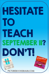 Hesitate to teach September 11?  Don't! Check out these picture books about September 11 for kids. The best books with lessons and activities to help elementary students understand September 11th. This list of books about 9/11 will help you teach your first, second, third, fourth, fifth or sixth grade students about this event. Whether you teach 1st, 2nd, 3rd, 4th, 5th or 6th grade, these books and attached September 11th lessons for kids will make teaching easy!