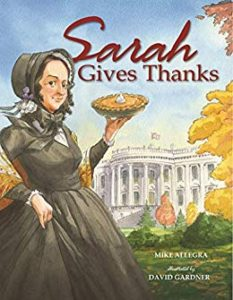 Check out these fiction and non-fiction picture books for Thanksgiving. These books and lesson plans are full of activities and ideas to teach these mentor texts.  Books just for fun and others to inform for Kinderarten, first, second, third, fourth or fifth grade.  These books for kids Kindergarten through upper elementary are perfect for your celebration!  Including Sarah Gives Thanks by Mike Allegra