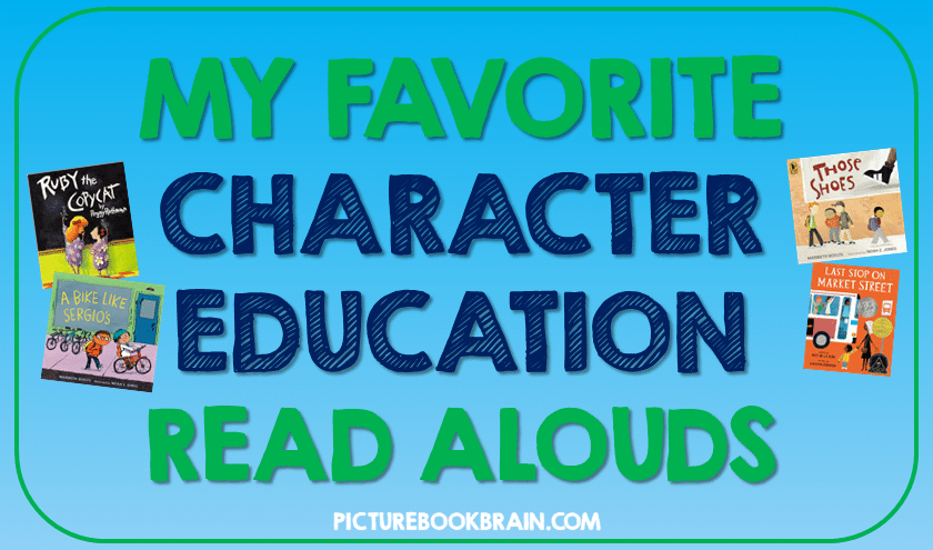 These are the best character education read alouds for elementary and primary.  Build citizenship and social skills through read alouds.  Picture book mentor texts that will help you teach essential skills through reading and discussion.  Plus a free resource to get you started!  These picture books for kids and for teachers are perfect for Kindergarten, first, second, third, fourth or fifth grade!