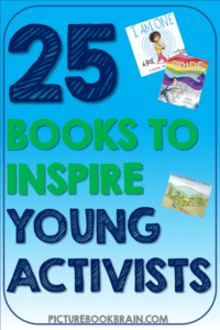 Check out the best picture books about activism for kids.  Books that will help you with teaching activism to students in elementary including Kindergarten, first, second, third, fourth or fifth grade.  These books cover social activism, child activism, women's rights, Indigenous rights, LGBTQ rights, and more that will help you inspire and teach the next generation of activists with both fiction and nonfiction books.